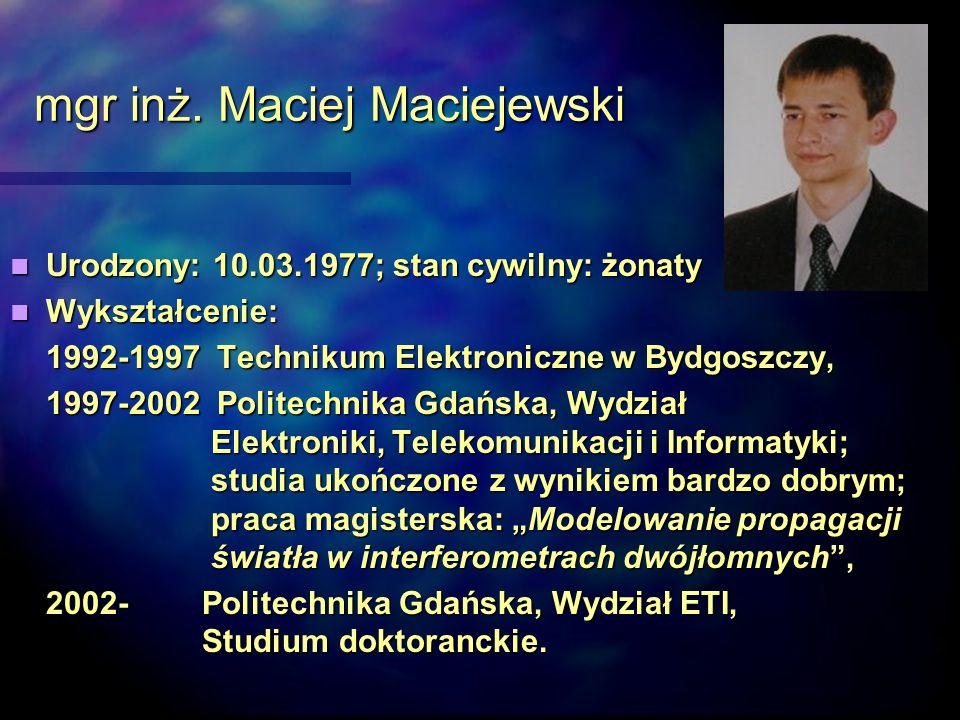 mgr inż. Maciej Maciejewski