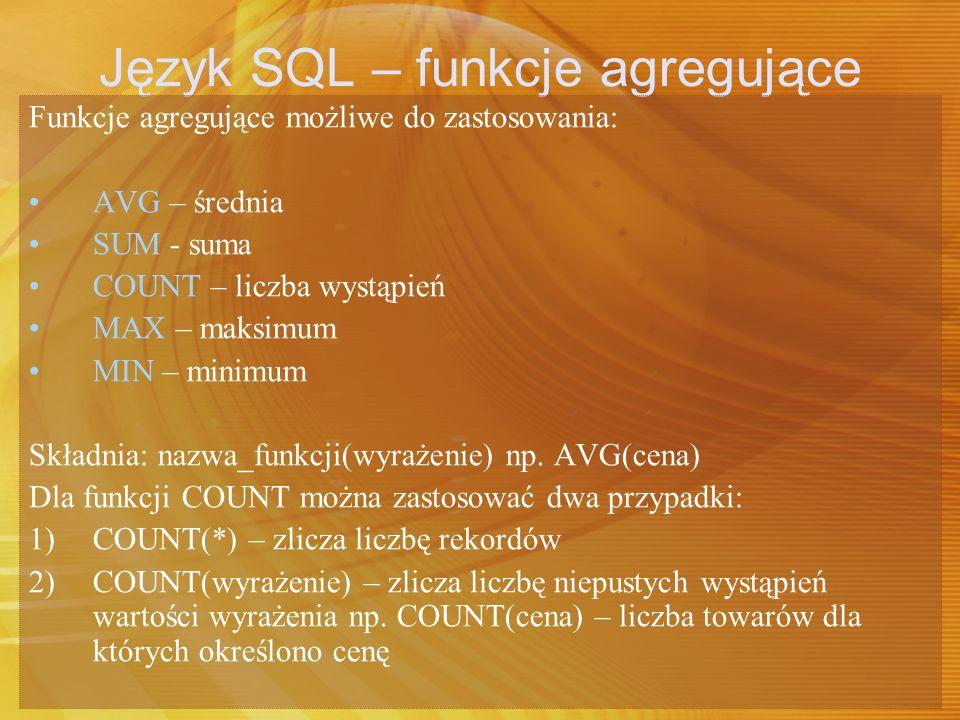 Język SQL – funkcje agregujące