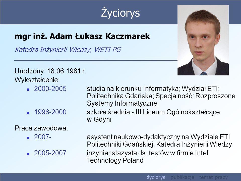 mgr inż. Adam Łukasz Kaczmarek Katedra Inżynierii Wiedzy, WETI PG