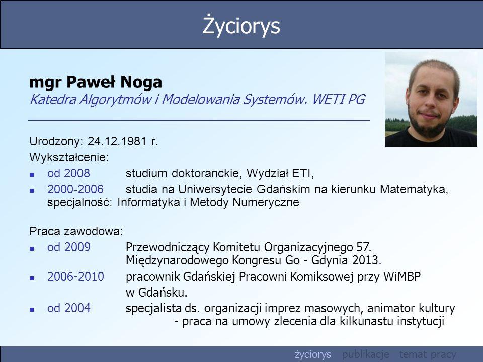 mgr Paweł Noga Katedra Algorytmów i Modelowania Systemów. WETI PG