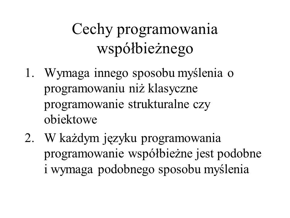 Cechy programowania współbieżnego