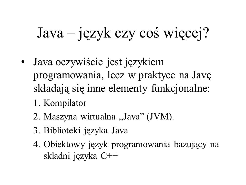 Java – język czy coś więcej