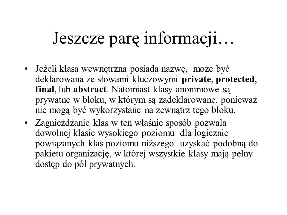 Jeszcze parę informacji…