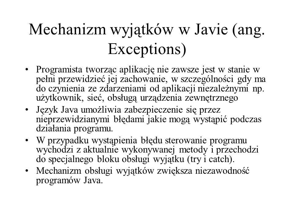 Mechanizm wyjątków w Javie (ang. Exceptions)
