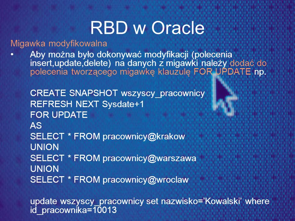 RBD w Oracle Migawka modyfikowalna