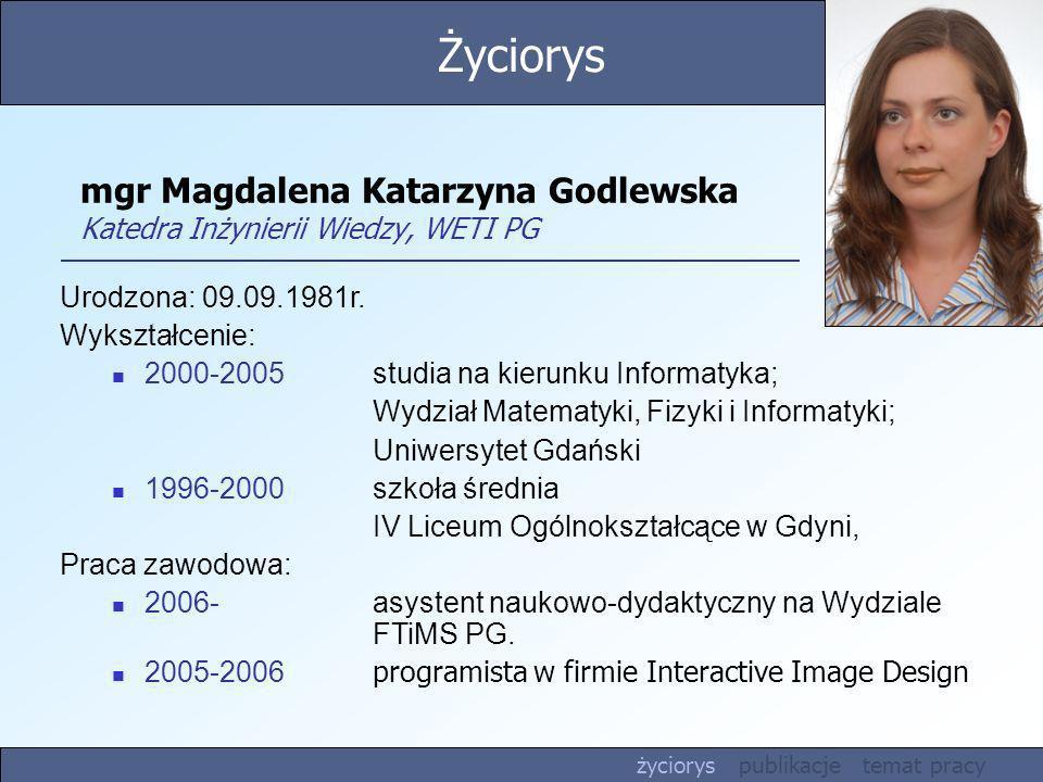 mgr Magdalena Katarzyna Godlewska Katedra Inżynierii Wiedzy, WETI PG