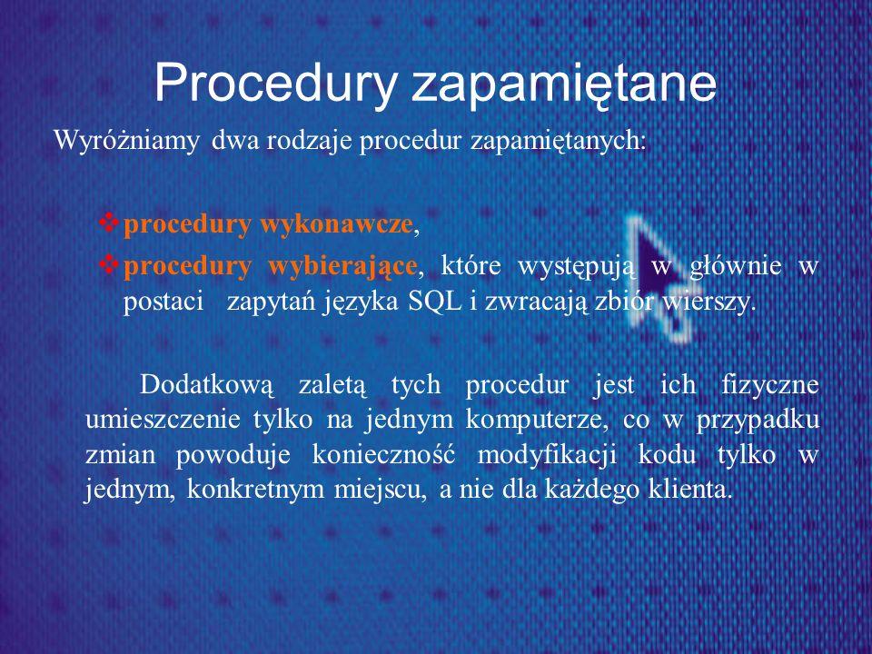 Procedury zapamiętane