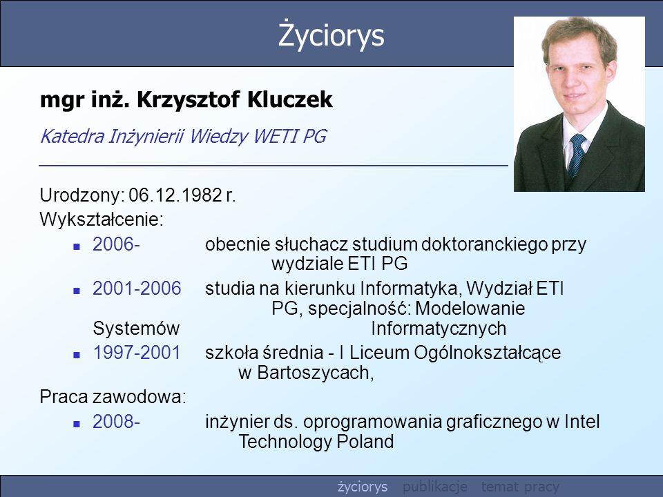 mgr inż. Krzysztof Kluczek Katedra Inżynierii Wiedzy WETI PG