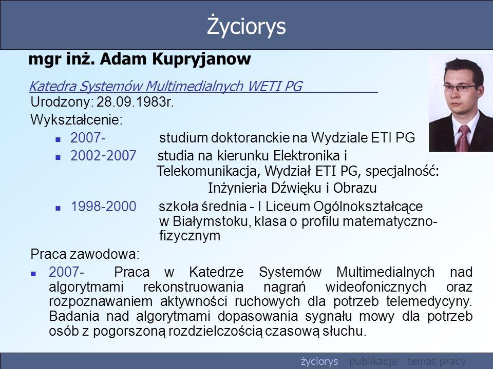 mgr inż. Adam Kupryjanow Katedra Systemów Multimedialnych WETI PG