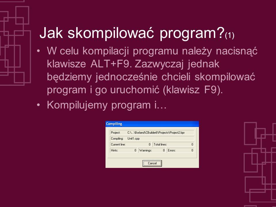 Jak skompilować program (1)