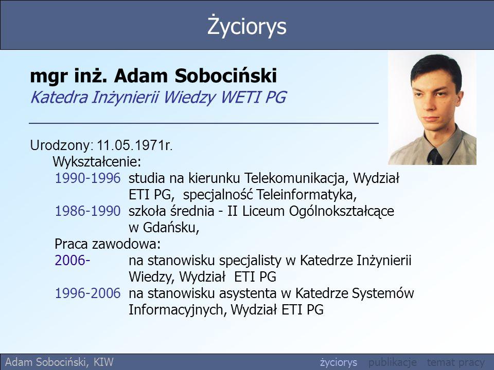 mgr inż. Adam Sobociński Katedra Inżynierii Wiedzy WETI PG