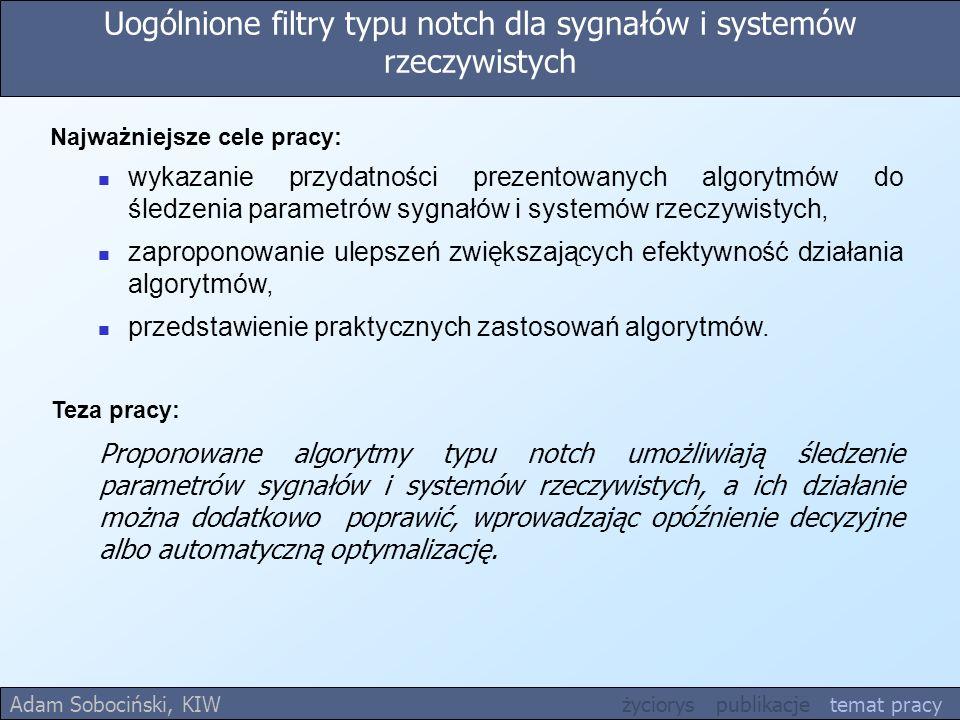 Uogólnione filtry typu notch dla sygnałów i systemów rzeczywistych