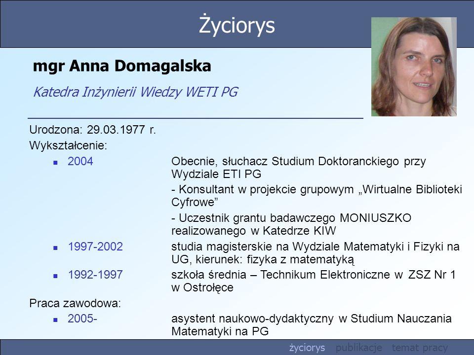 mgr Anna Domagalska Katedra Inżynierii Wiedzy WETI PG