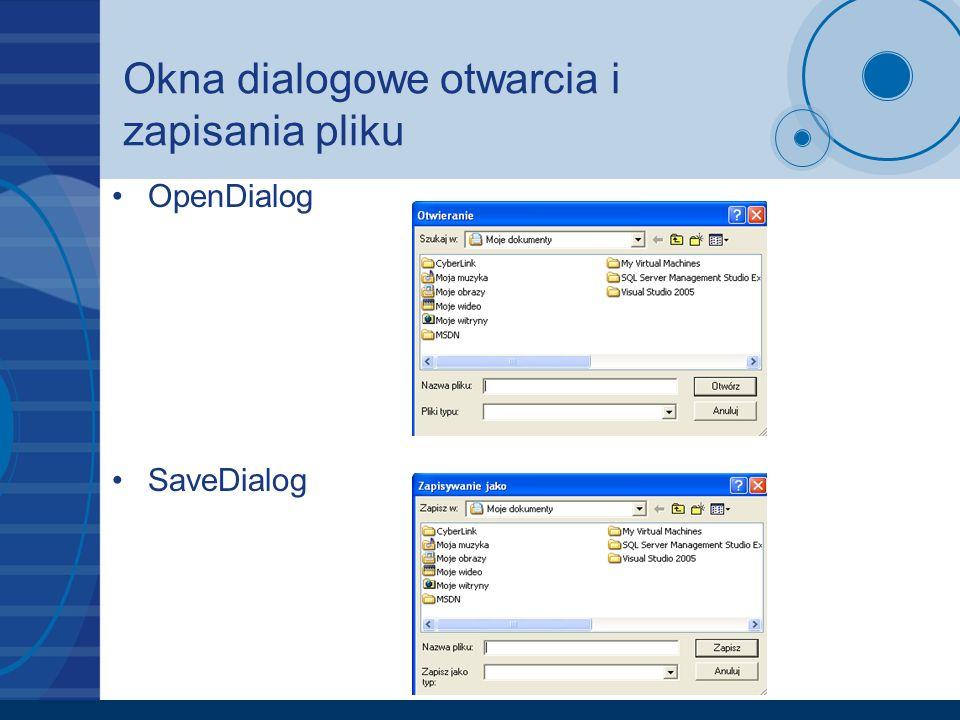 Okna dialogowe otwarcia i zapisania pliku