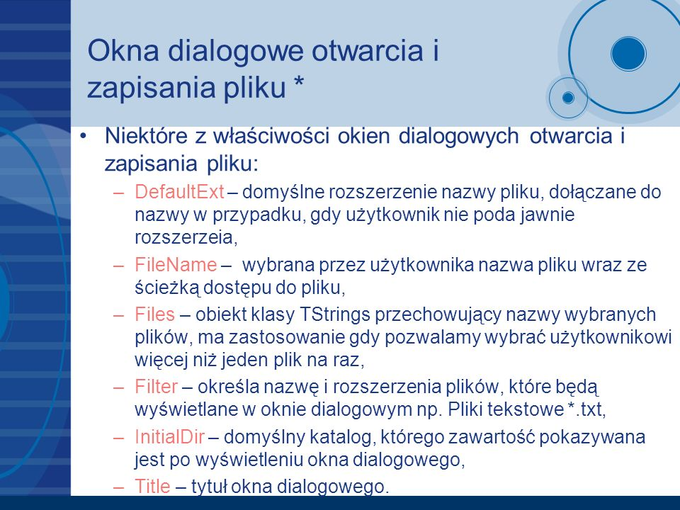 Okna dialogowe otwarcia i zapisania pliku *