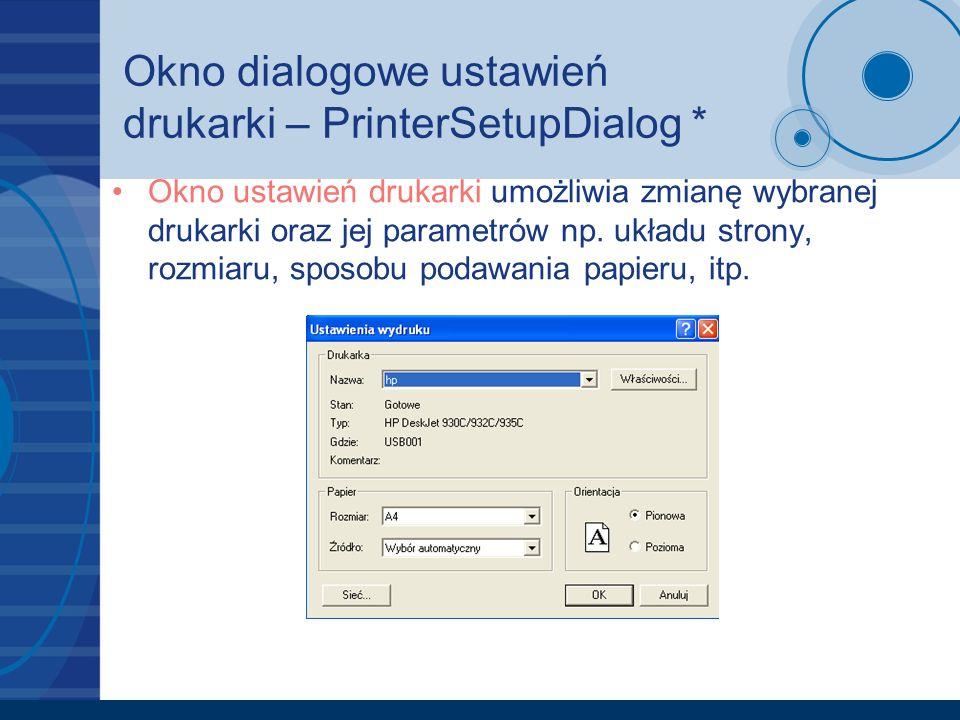 Okno dialogowe ustawień drukarki – PrinterSetupDialog *