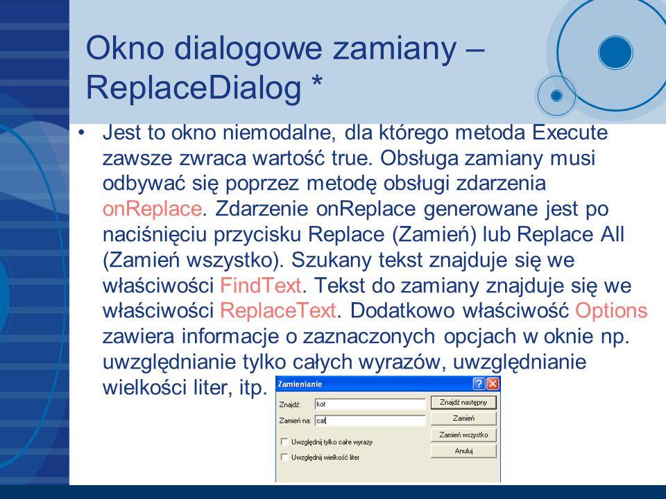 Okno dialogowe zamiany – ReplaceDialog *