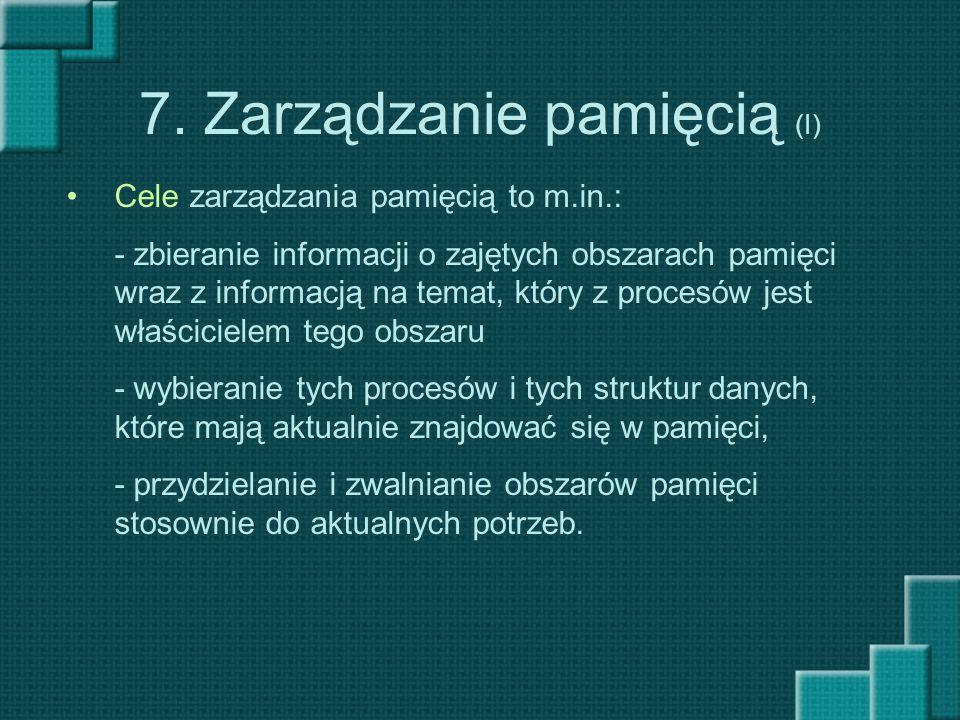 7. Zarządzanie pamięcią (I)