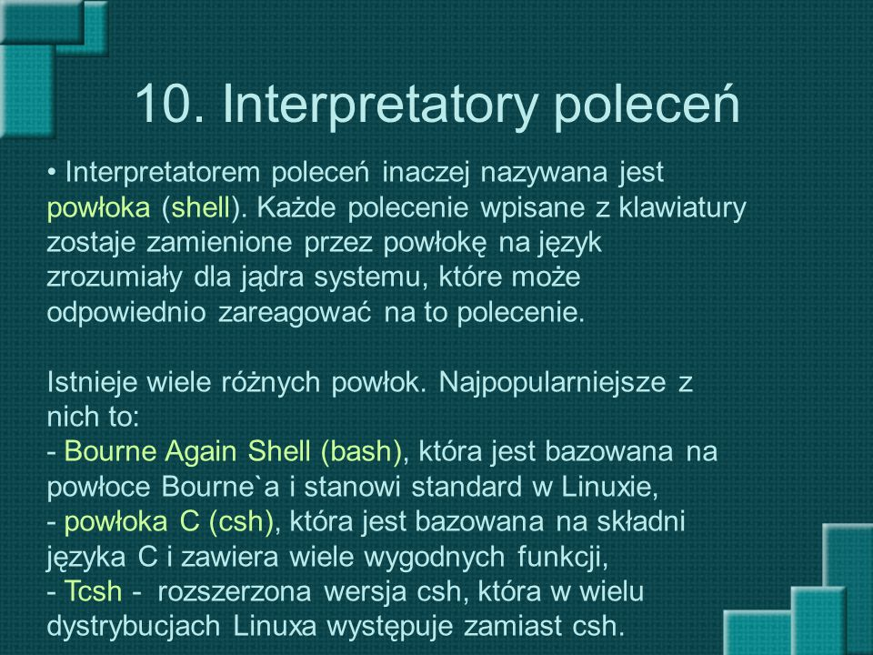 10. Interpretatory poleceń