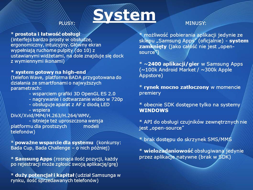 System MINUSY: