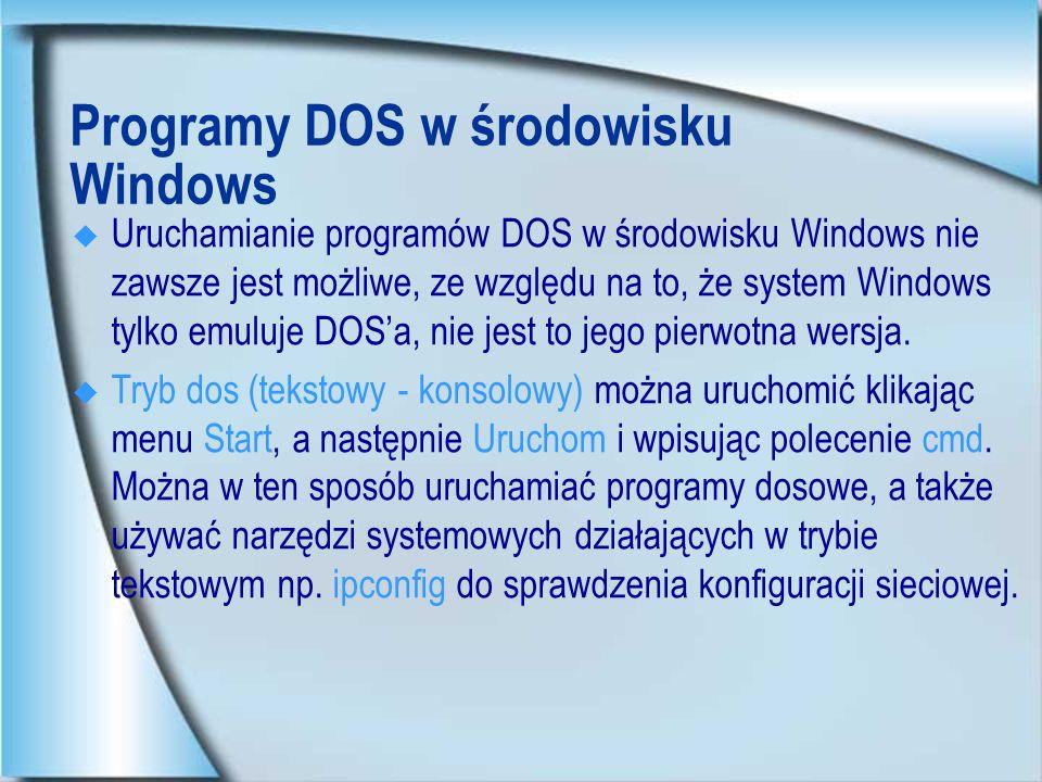 Programy DOS w środowisku Windows
