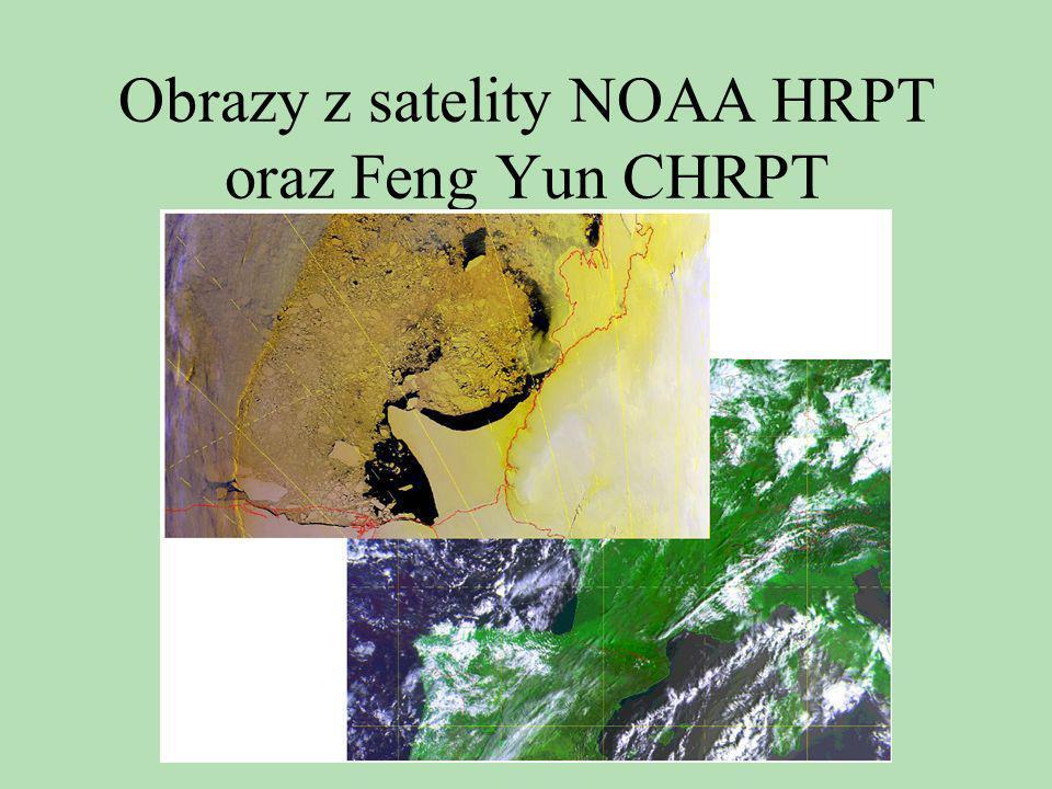 Obrazy z satelity NOAA HRPT oraz Feng Yun CHRPT