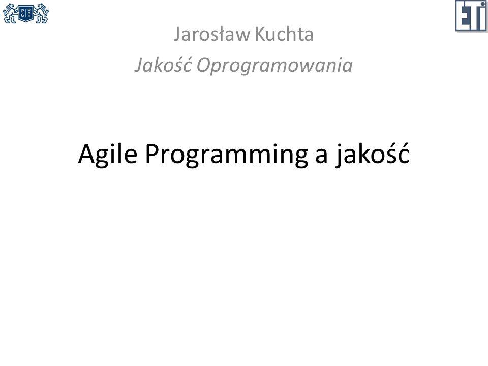 Agile Programming a jakość