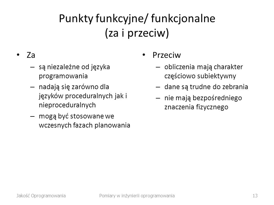 Punkty funkcyjne/ funkcjonalne (za i przeciw)