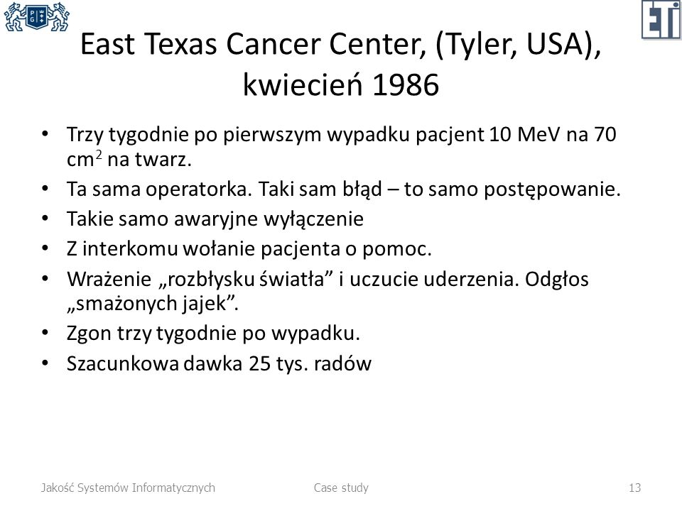 East Texas Cancer Center, (Tyler, USA), kwiecień 1986