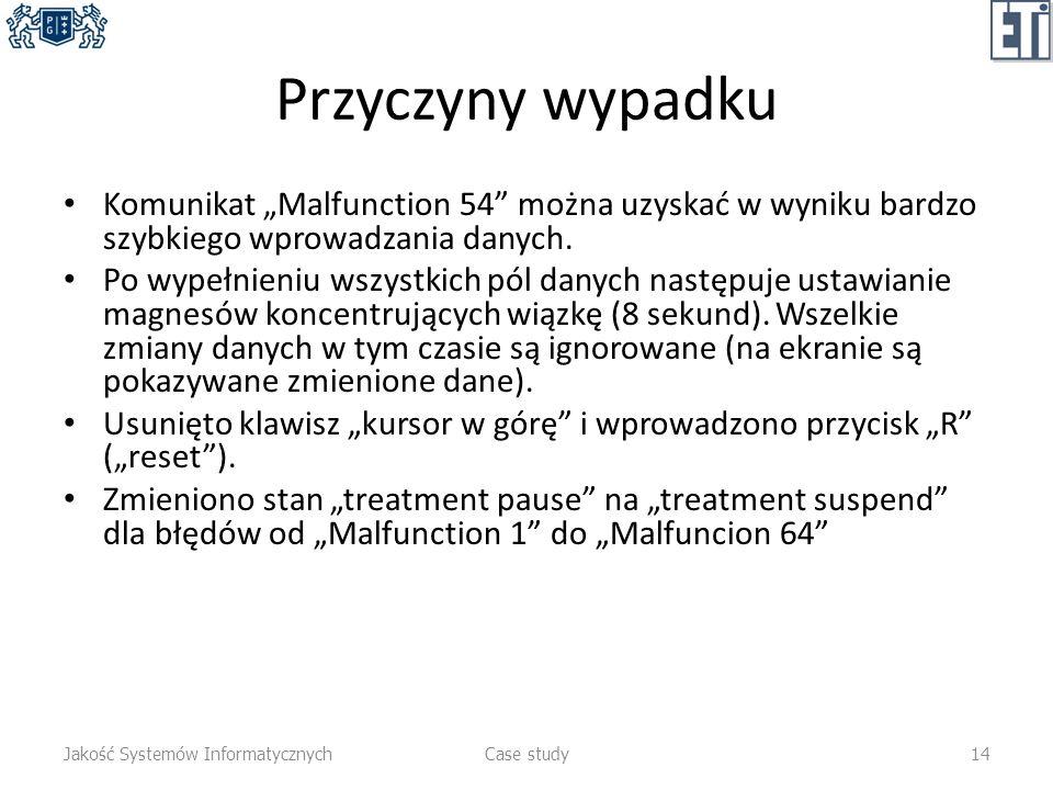 """Przyczyny wypadku Komunikat """"Malfunction 54 można uzyskać w wyniku bardzo szybkiego wprowadzania danych."""