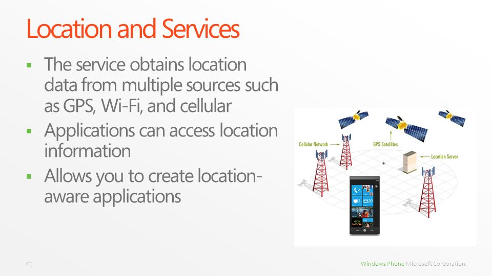 Location and ServicesThe service obtains location data from multiple sources such as GPS, Wi-Fi, and cellular.
