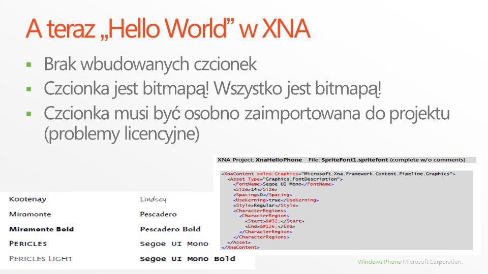 "A teraz ""Hello World w XNA"