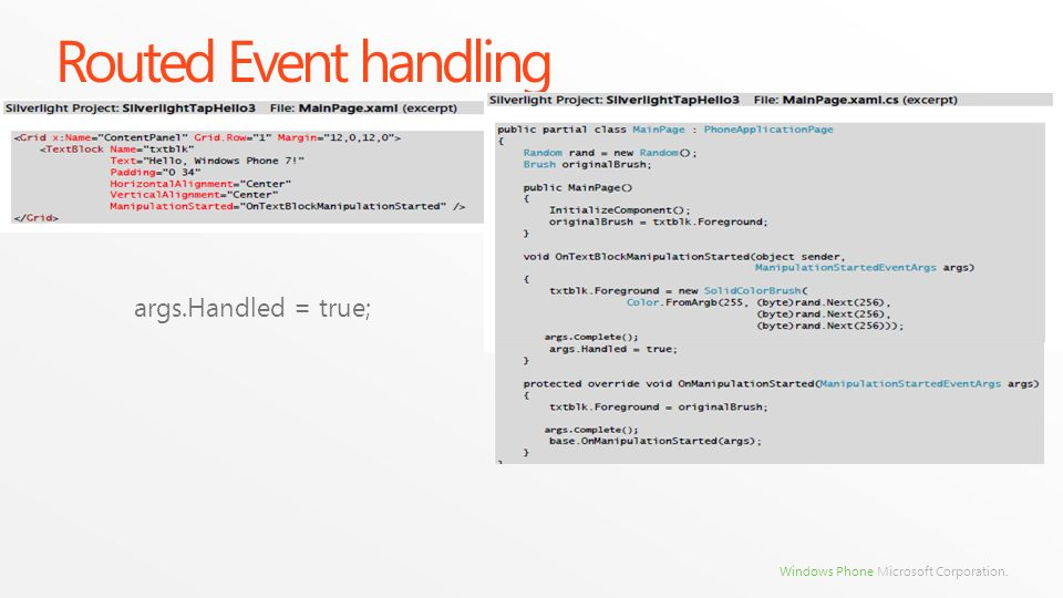 Routed Event handling args.Handled = true;