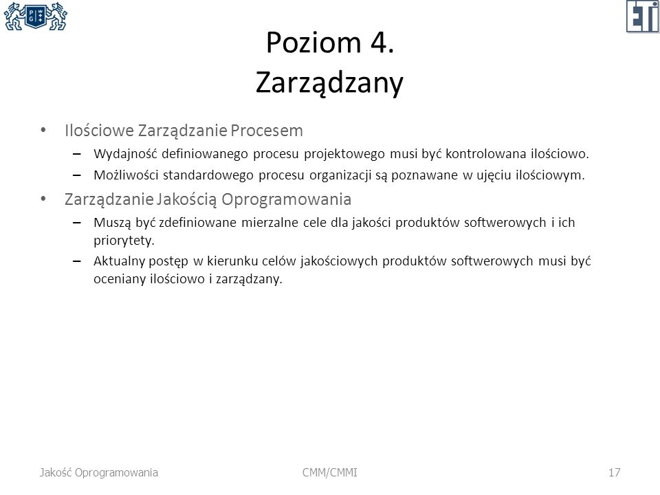 Poziom 4. Zarządzany Ilościowe Zarządzanie Procesem