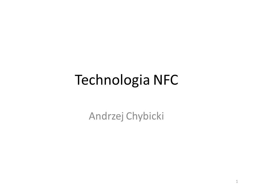 Technologia NFC Andrzej Chybicki