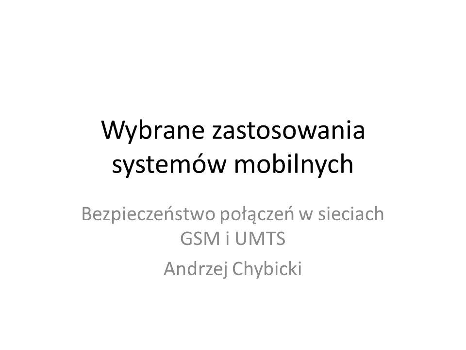 Wybrane zastosowania systemów mobilnych