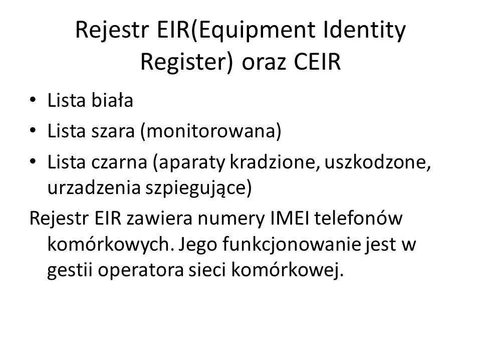 Rejestr EIR(Equipment Identity Register) oraz CEIR