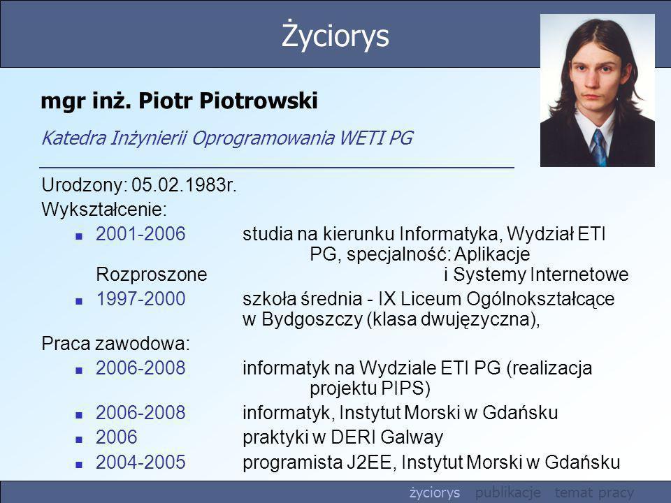 mgr inż. Piotr Piotrowski Katedra Inżynierii Oprogramowania WETI PG