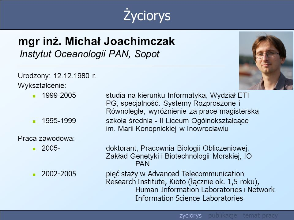 mgr inż. Michał Joachimczak Instytut Oceanologii PAN, Sopot