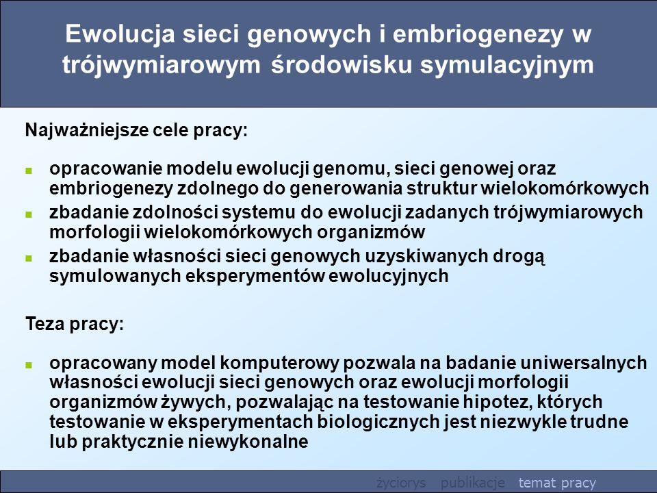 Ewolucja sieci genowych i embriogenezy w trójwymiarowym środowisku symulacyjnym