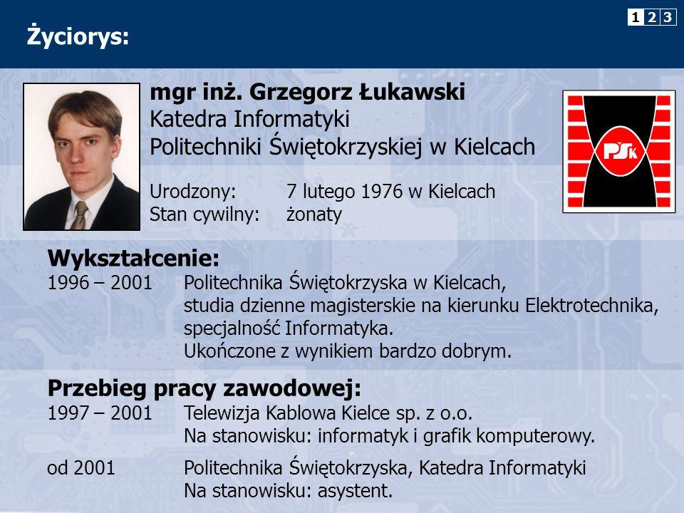 mgr inż. Grzegorz Łukawski Katedra Informatyki