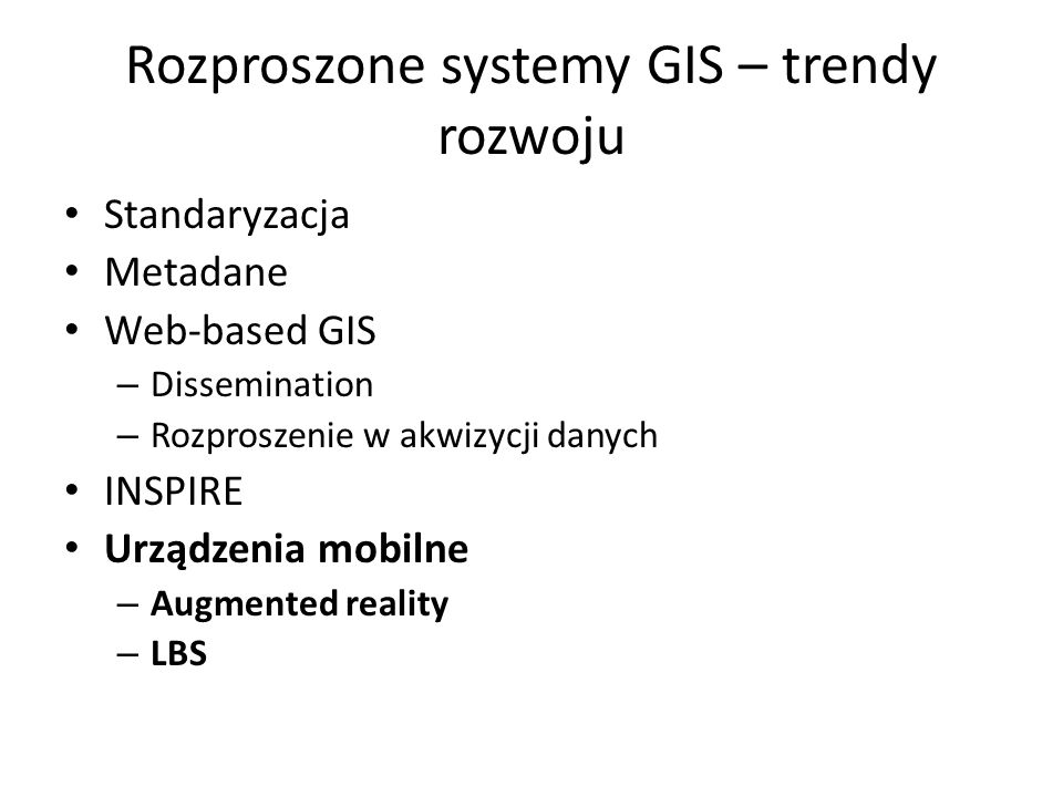 Rozproszone systemy GIS – trendy rozwoju
