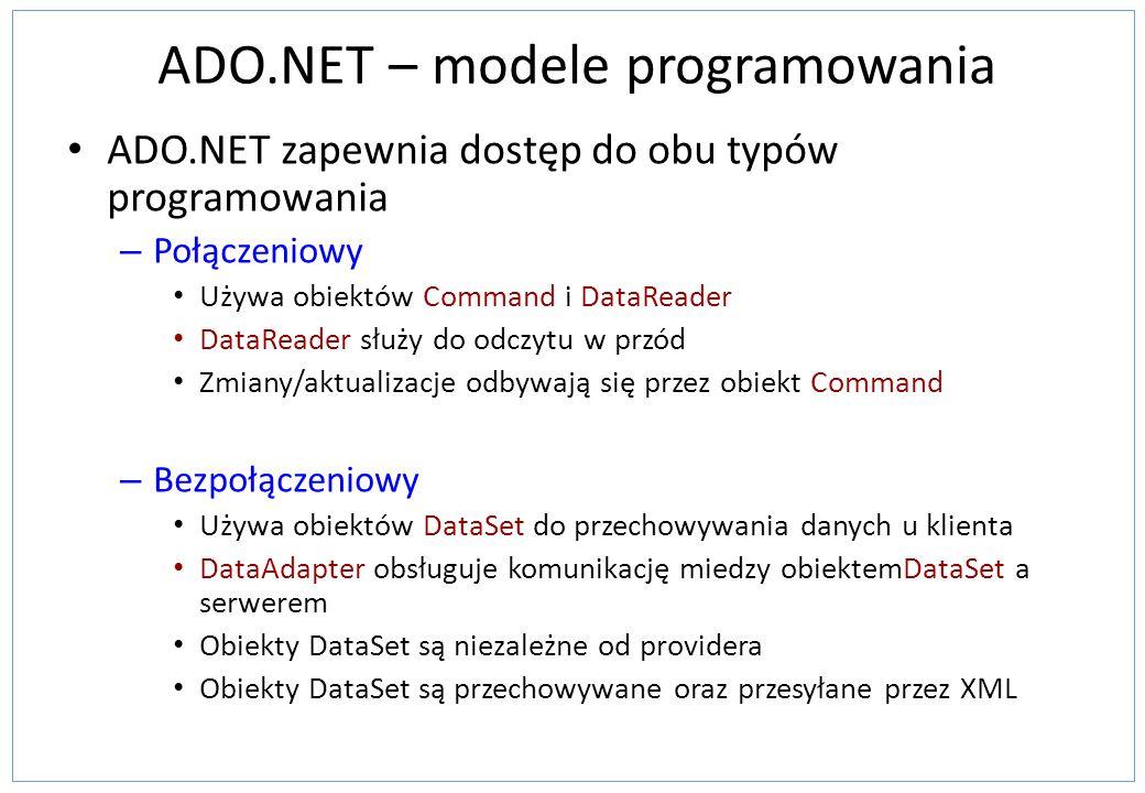 ADO.NET – modele programowania