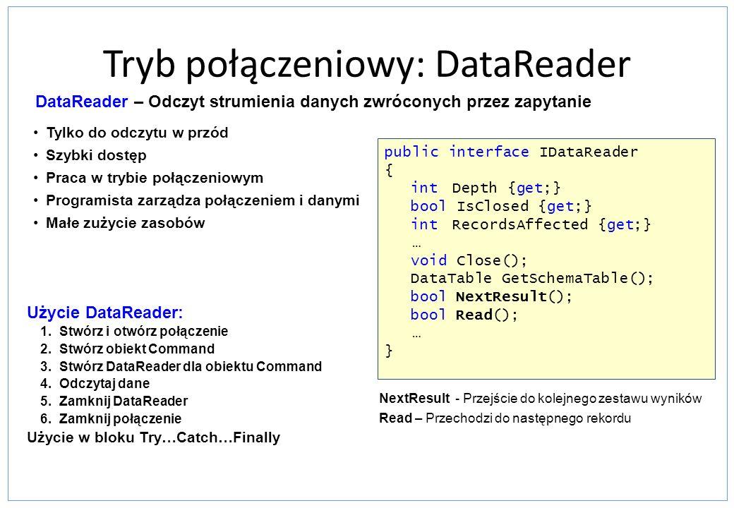 Tryb połączeniowy: DataReader