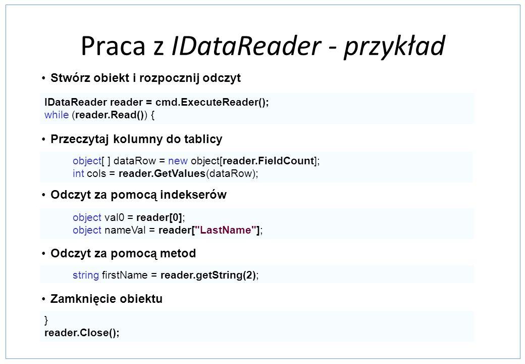 Praca z IDataReader - przykład