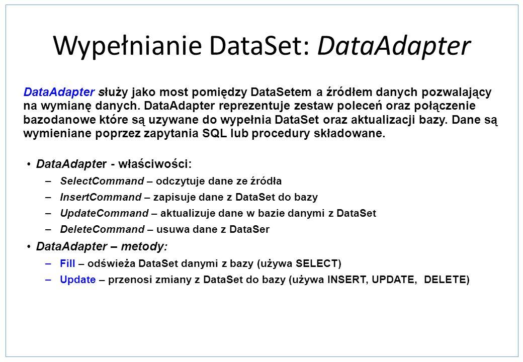 Wypełnianie DataSet: DataAdapter