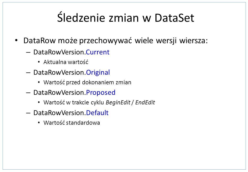 Śledzenie zmian w DataSet