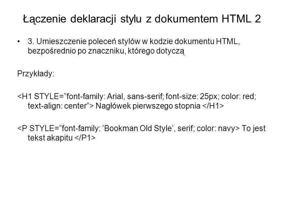 Łączenie deklaracji stylu z dokumentem HTML 2