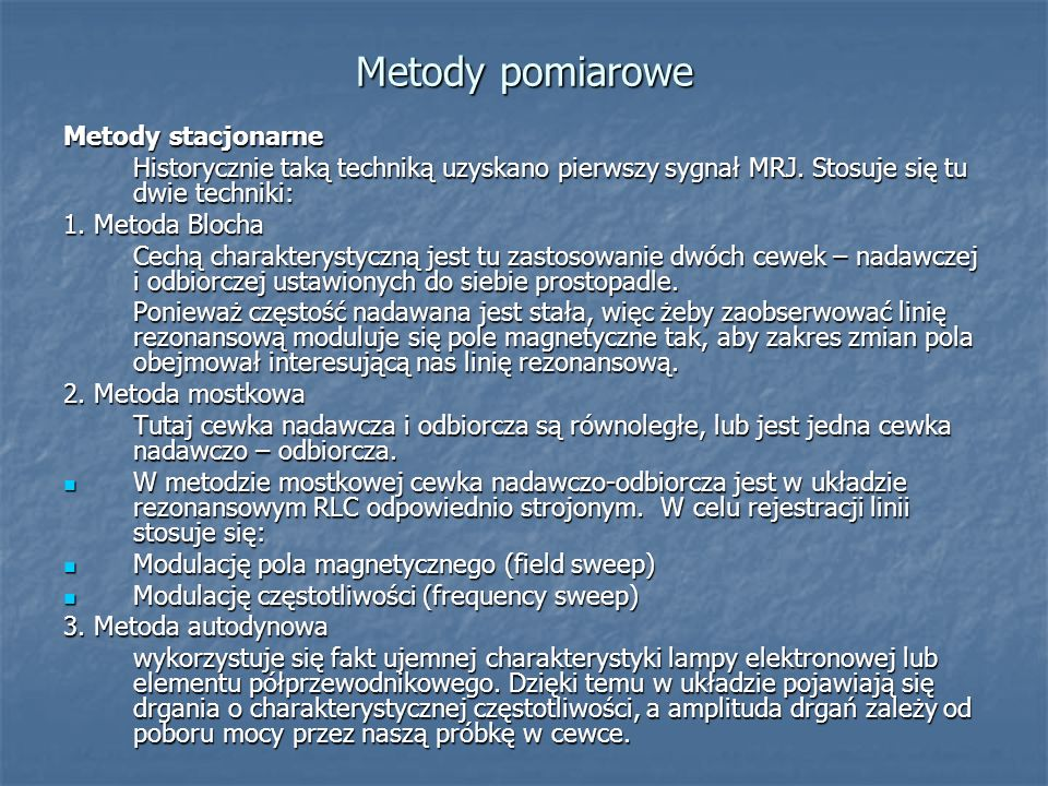 Metody pomiarowe Metody stacjonarne