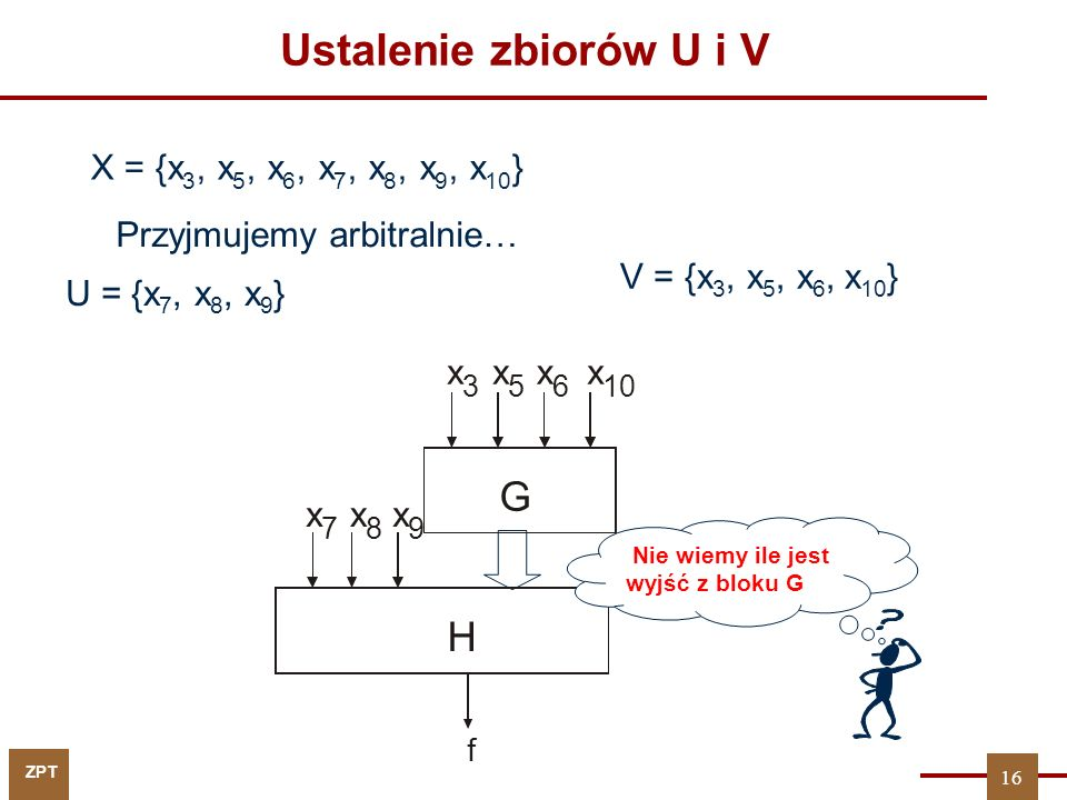 Ustalenie zbiorów U i V G H X = {x3, x5, x6, x7, x8, x9, x10}